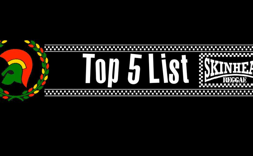 Top 5 Skinhead ReggaeActs